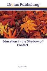 Education in the Shadow of Conflict