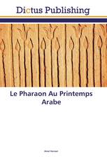 Le Pharaon Au Printemps Arabe