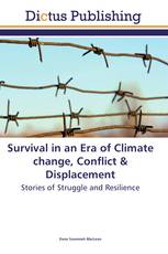 Survival in an Era of Climate change, Conflict & Displacement