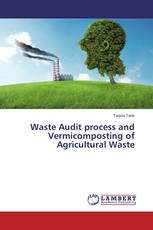 Waste Audit process and Vermicomposting of Agricultural Waste