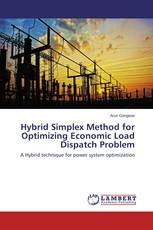 Hybrid Simplex Method for Optimizing Economic Load Dispatch Problem