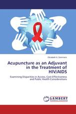 Acupuncture as an Adjuvant in the Treatment of HIV/AIDS