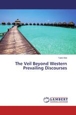 The Veil Beyond Western Prevailing Discourses