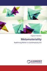 Metamateriality