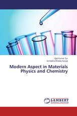 Modern Aspect in Materials Physics and Chemistry