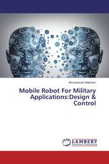 Mobile Robot For Military Applications:Design & Control