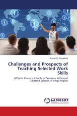 Challenges and Prospects of Teaching Selected Work Skills