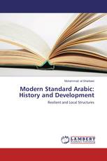 Modern Standard Arabic: History and Development