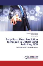 Early Burst Drop Prediction Technique in Optical Burst Switching N/W