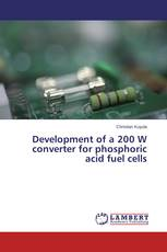 Development of a 200 W converter for phosphoric acid fuel cells