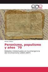 Peronismo, populismo y años ´70