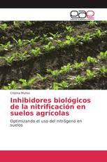 Inhibidores biológicos de la nitrificación en suelos agrícolas
