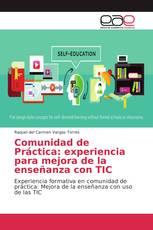 Comunidad de Práctica: experiencia para mejora de la enseñanza con TIC