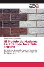 El Modelo de Madurez La Pirámide Invertida (MMPI)
