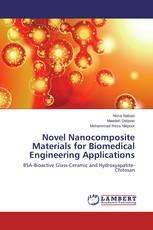 Novel Nanocomposite Materials for Biomedical Engineering Applications