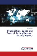 Organization, Duties and Tasks of the Intelligence - Security Agency