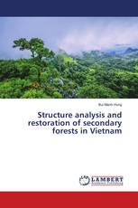 Structure analysis and restoration of secondary forests in Vietnam