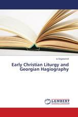 Early Christian Liturgy and Georgian Hagiography