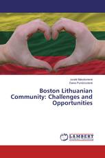 Boston Lithuanian Community: Challenges and Opportunities