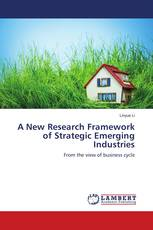 A New Research Framework of Strategic Emerging Industries