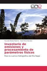 Inventario de emisiones y procesamiento de parámetros físicos