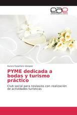 PYME dedicada a bodas y turismo práctico