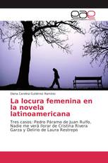 La locura femenina en la novela latinoamericana