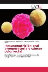 Inmunonutrición oral preoperatoria y cáncer colorrectal