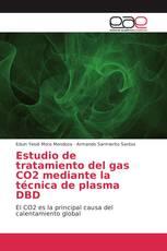 Estudio de tratamiento del gas CO2 mediante la técnica de plasma DBD