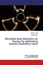 Microbial load detection on Gauzes by optimizing Gamma Radiations dose