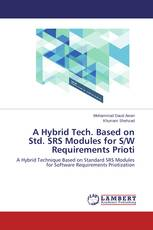 A Hybrid Tech. Based on Std. SRS Modules for S/W Requirements Prioti