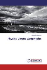 Physics Versus Geophysics