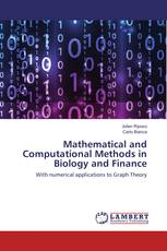 Mathematical and Computational Methods in Biology and Finance