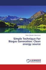 Simple Technique For Biogas Generation: Clean energy source