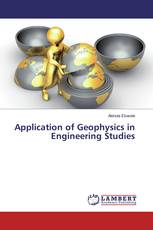 Application of Geophysics in Engineering Studies