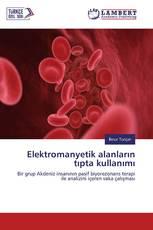 Elektromanyetik alanların tıpta kullanımı