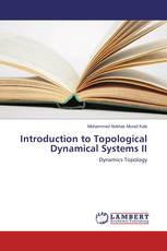Introduction to Topological Dynamical Systems II