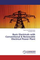 Basic Electricals with Conventional & Renewable Electrical Power Plant