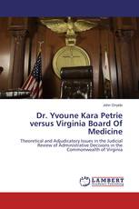 Dr. Yvoune Kara Petrie versus Virginia Board Of Medicine