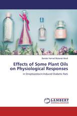 Effects of Some Plant Oils on Physiological Responses