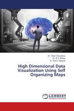High Dimensional Data Visualization Using Self Organizing Maps