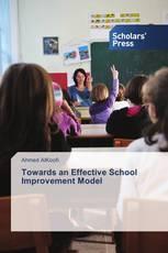 Towards an Effective School Improvement Model