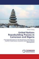 United Nations Peacebuilding Process in Cameroon and Nigeria