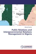 Public Relations and Intergovernmental Relations Management in Nigeria