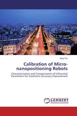 Calibration of Micro-nanopositioning Robots