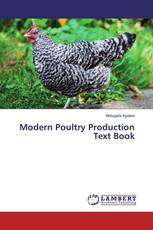 Modern Poultry Production Text Book