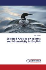 Selected Articles on Idioms and Idiomaticity in English