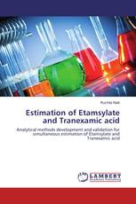 Estimation of Etamsylate and Tranexamic acid
