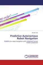Predictive Autonomous Robot Navigation