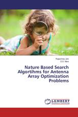 Nature Based Search Algortihms for Antenna Array Optimization Problems